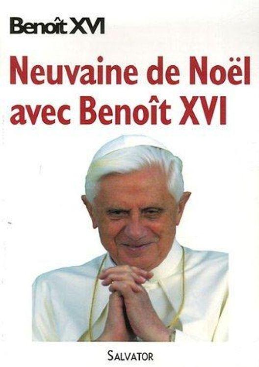 Neuvaine de Noël avec Benoît XVI