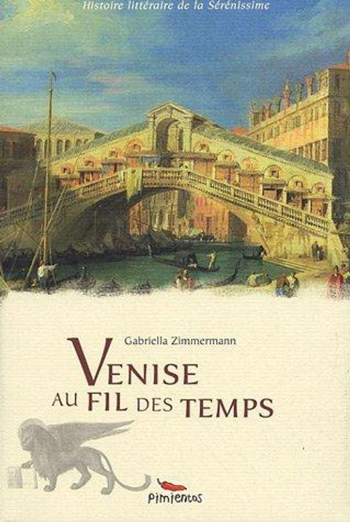 Venise au fil des temps