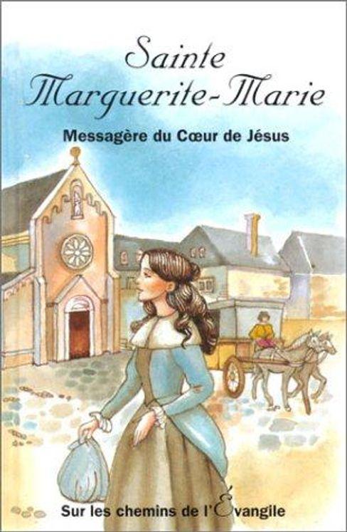 Sainte Marguerite-Marie - Sur les chemins de l´Evangile