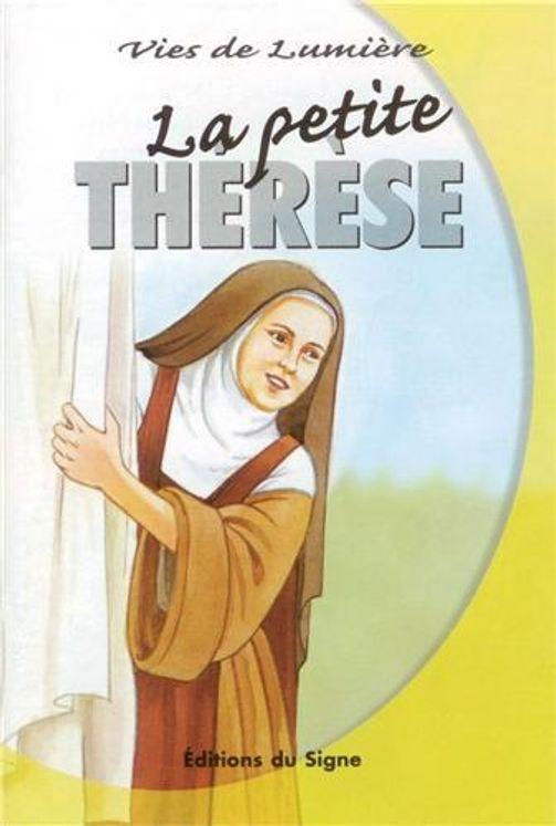 La petite Thérèse - Vies de lumière
