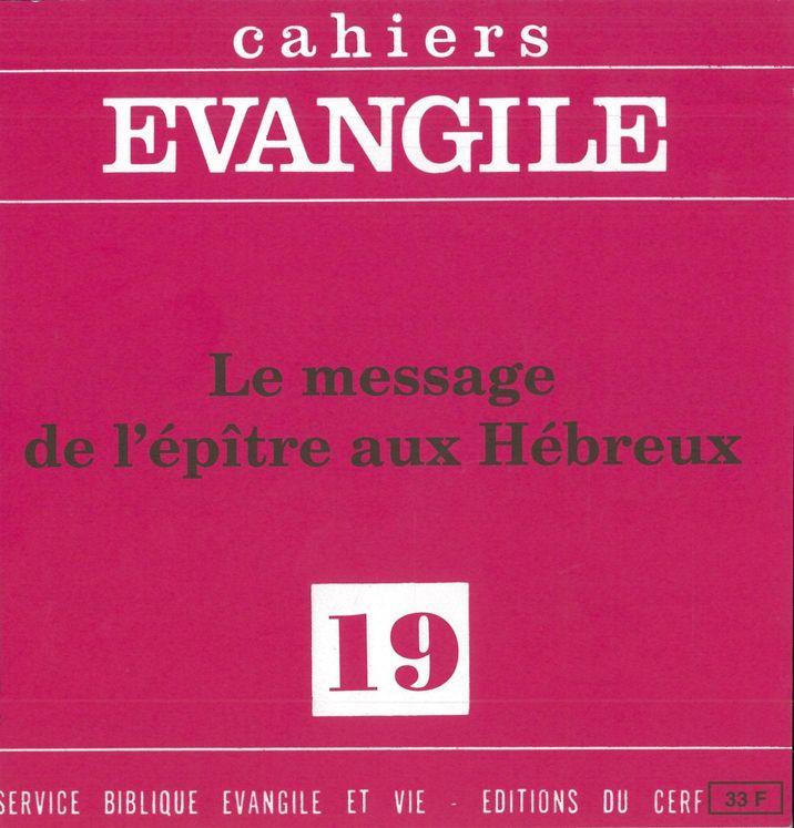 Le message de la lettre aux Hébreux Cahiers evangile n  19