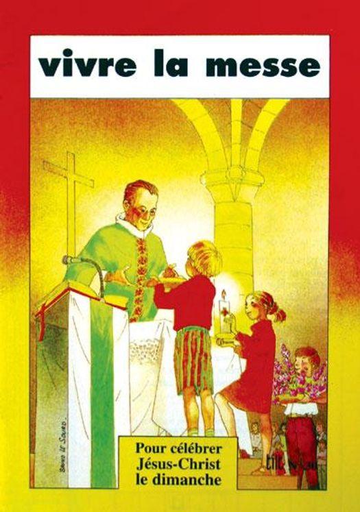 Vivre la messe - livre enfant