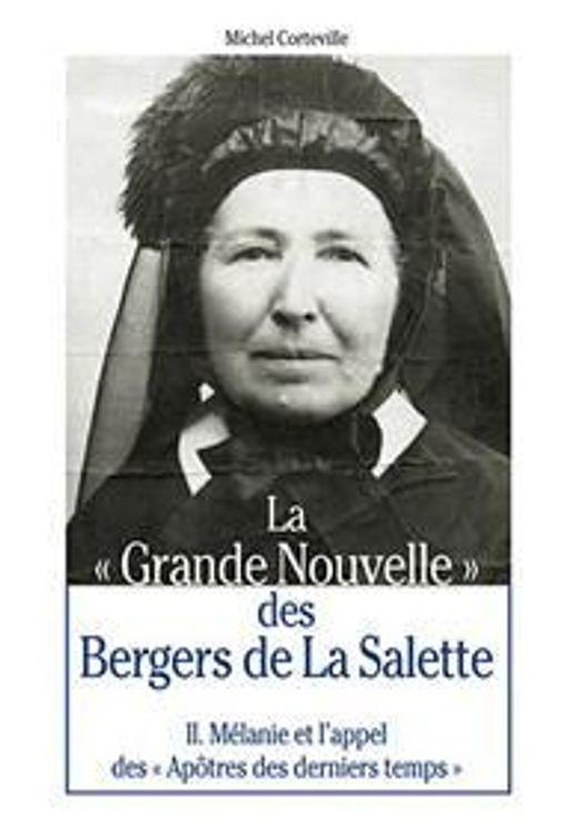 """La """"Grande Nouvelle"""" des Bergers de la Salette"""