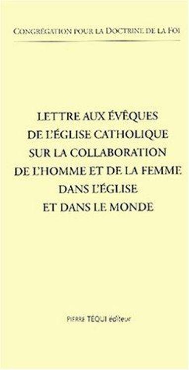 Lettre aux évêques de l'Eglise catholique sur la collaboration de l'homme et de la femme