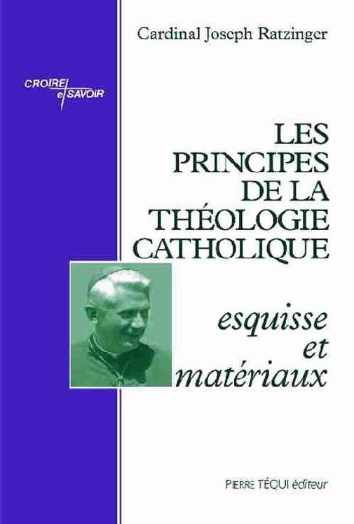 Les principes de la théologie catholique