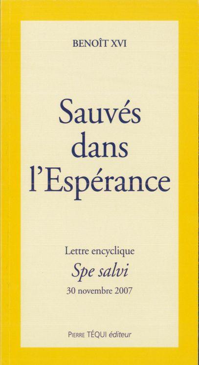 Sauvés dans l'Espérance - Spe salvi  (gros caractères)