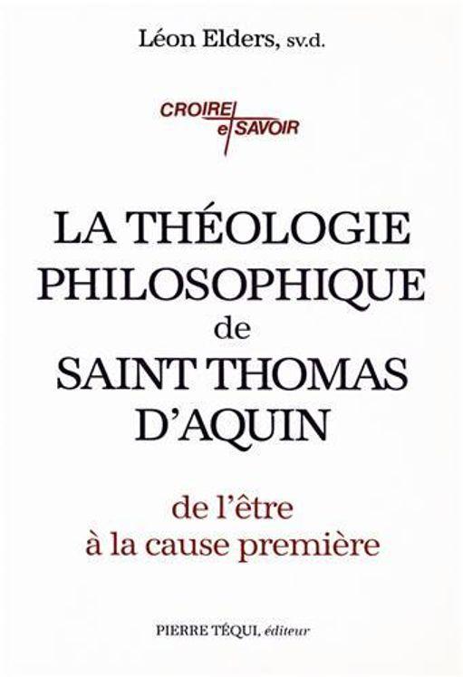 La théologie philosophique de saint Thomas d'Aquin