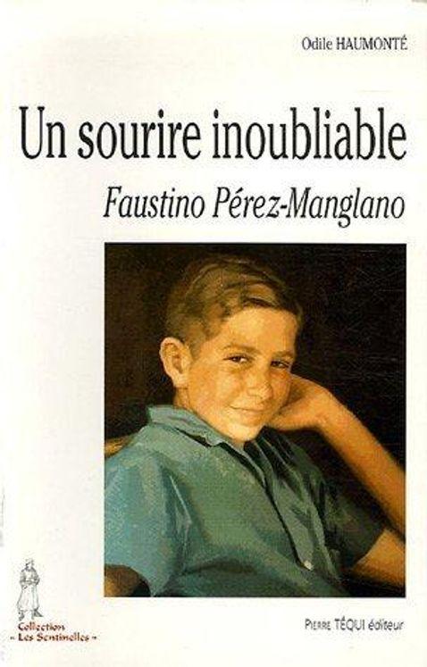 Un sourire inoubliable - Faustino Pérez-Manglano