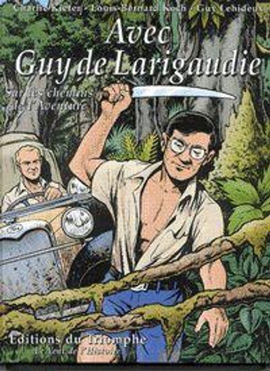 Avec Guy de Larigaudie - BD