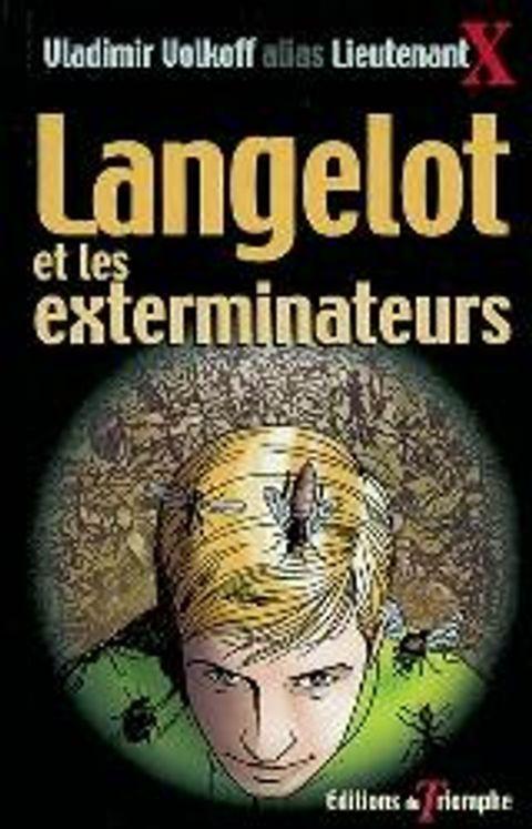 Langelot 20 - Langelot et les exterminateurs