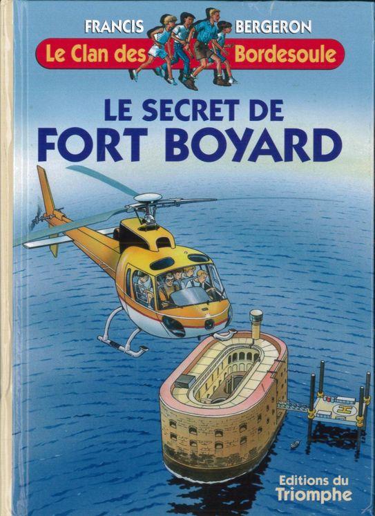 Le Clan des Bordesoule - Tome 15 -Le secret de Fort Boyard