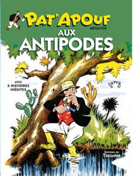 Pat'Apouf 03 - Pat'Apouf aux Antipodes