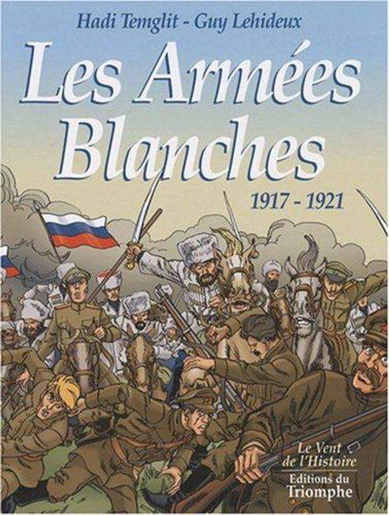 Les armées blanches, 1917-1921 BD