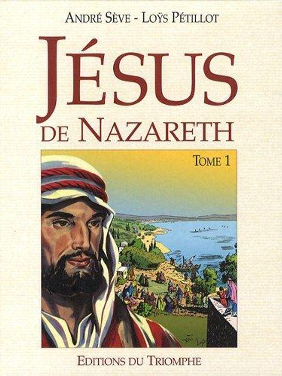 Jésus de Nazareth, Tome 1 BD