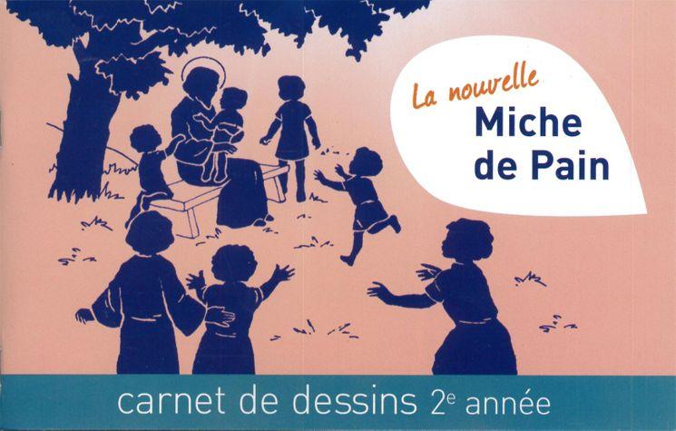 La nouvelle miche de pain - Carnet de dessins 2ème année