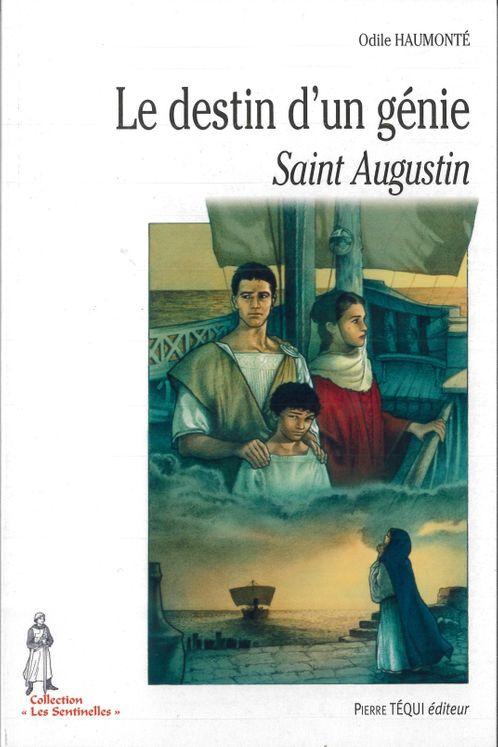 Le destin d´un génie - Saint Augustin