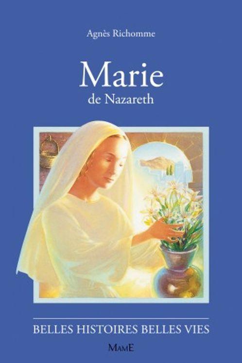 Marie de Nazareth - Belles histoires belles vies