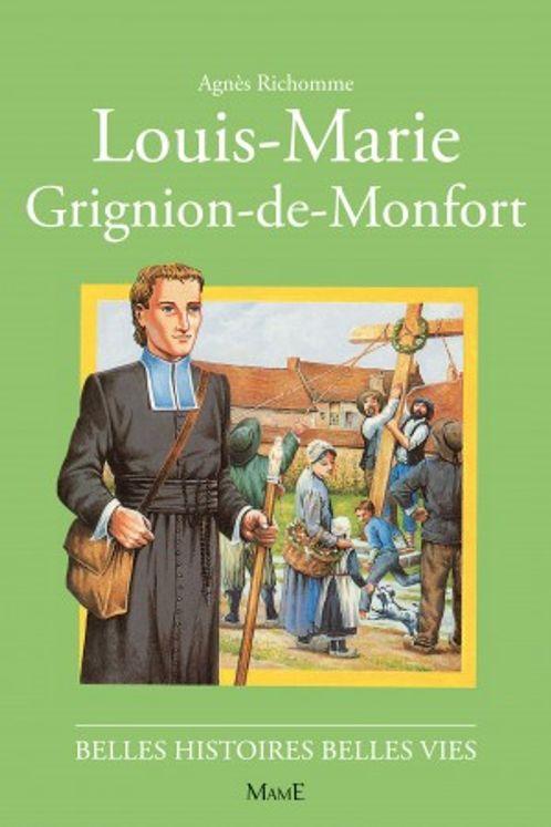 Louis-Marie Grignion de Montfort - Belles histoires Belles vies