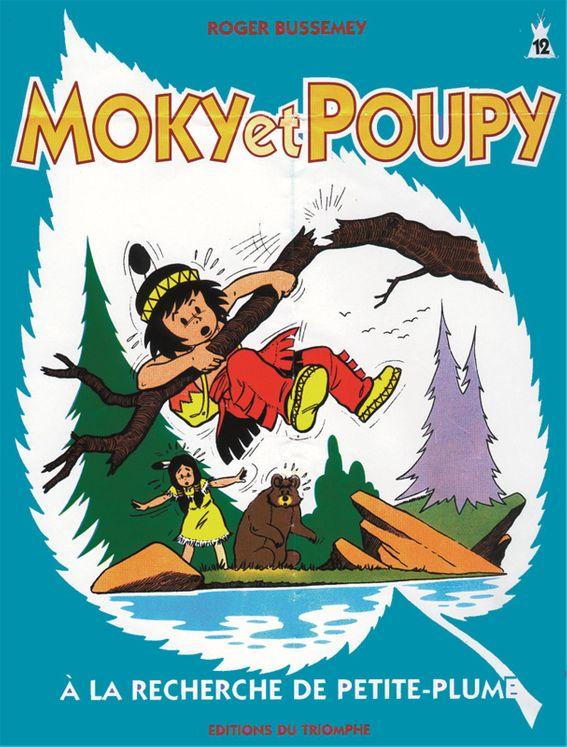 Moky et Poupy 12 - à la recherche de Petite-Plume