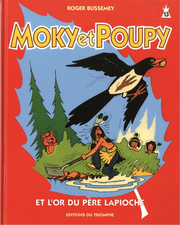Moky et Poupy 13 - et l'or du père Lapioche