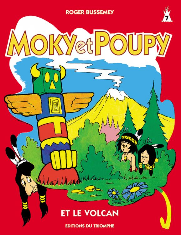 Moky et Poupy 07 - et le volcan
