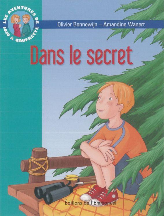 Les aventures de Jojo et Gaufrette, Tome 11, Dans le secret