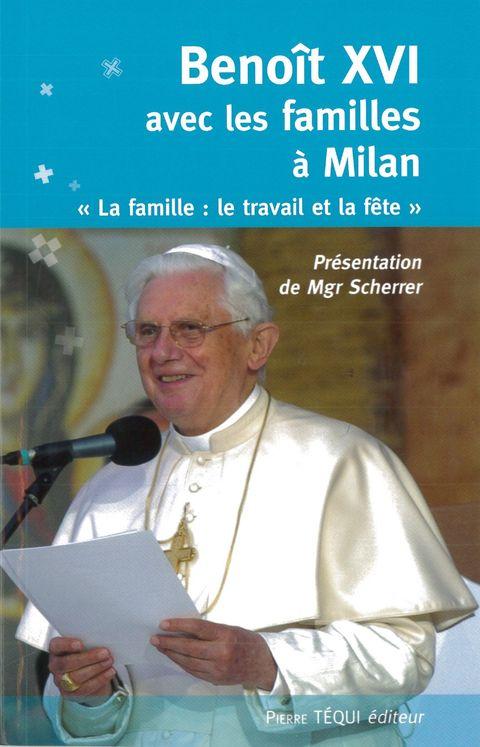 Benoît XVI, avec les familles à Milan