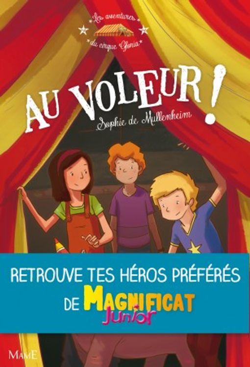 Les aventures du cirque Gloria - Au voleur !