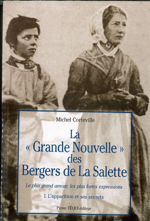 La grande nouvelle des bergers de La Salette - Tome 1