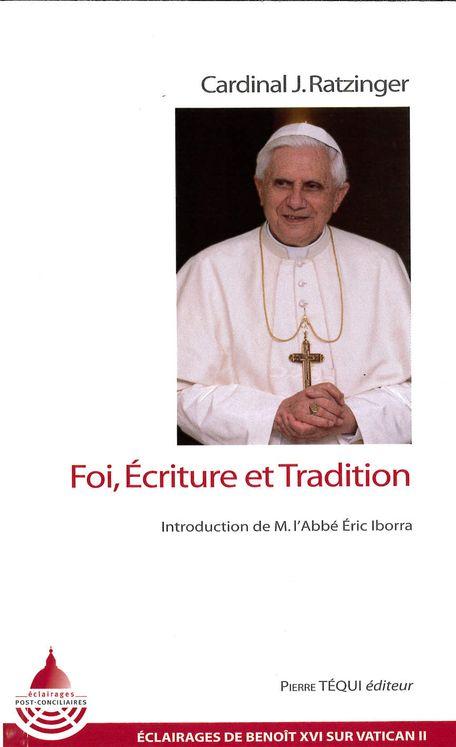 Foi, Ecriture et Tradition