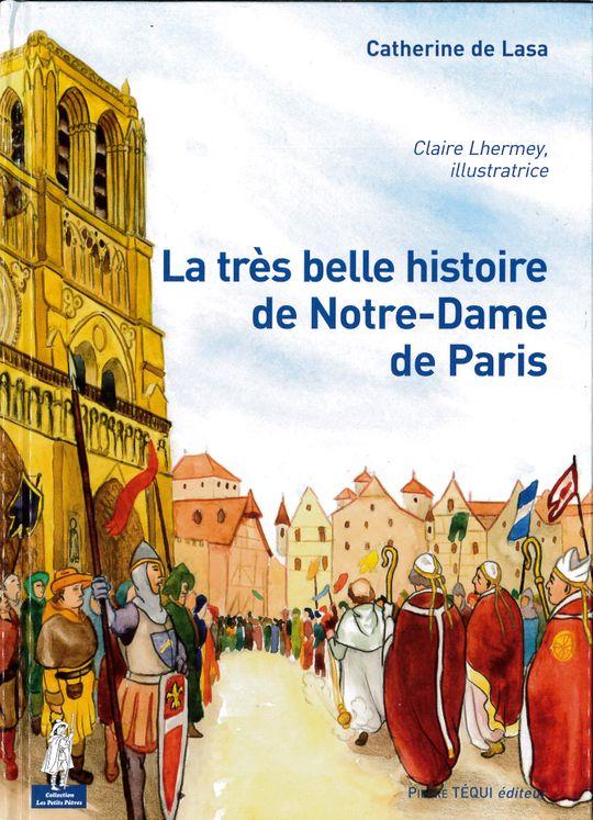 La très belle histoire de Notre-Dame de Paris - Petits pâtres
