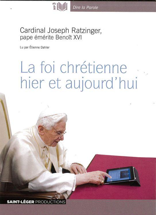 La foi chrétienne hier et aujourd´hui - Audiolivre MP3