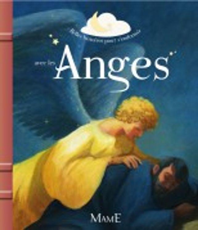 Belles histoires pour s´endormir avec les anges
