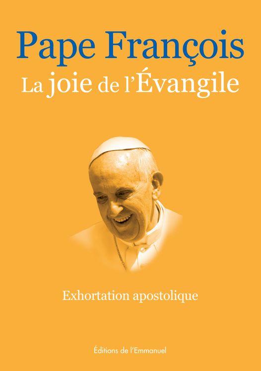 La joie de l´Evangile - Evangelii gaudium