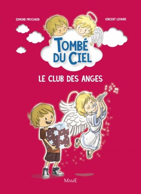 Le club des anges -  Tombé du ciel Tome 2
