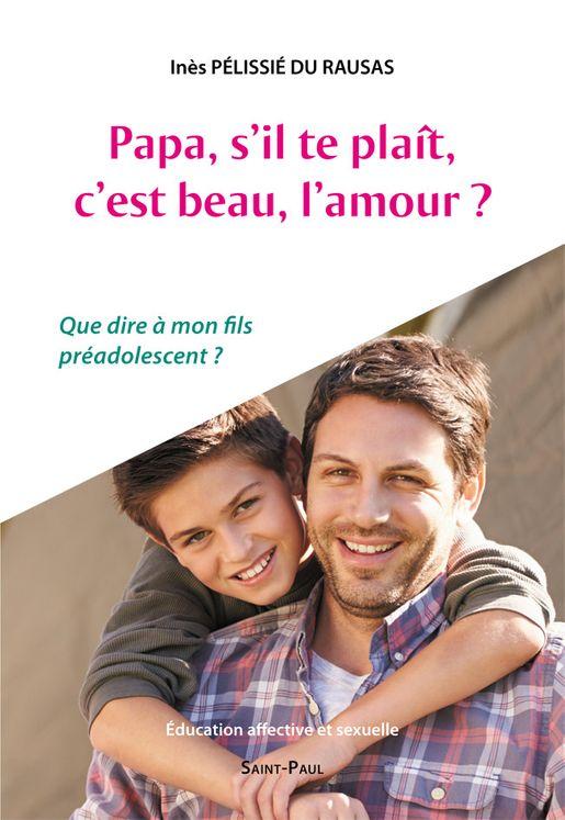Papa, s´il-te-plaît, c´est beau, l´amour?