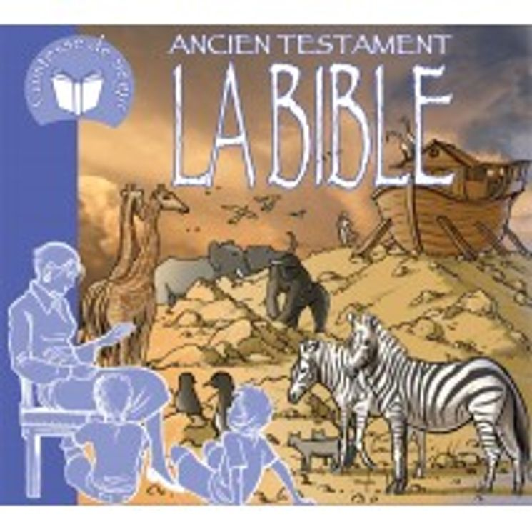 La Bible (Ancien Testament) racontée par la Comtesse de Ségur