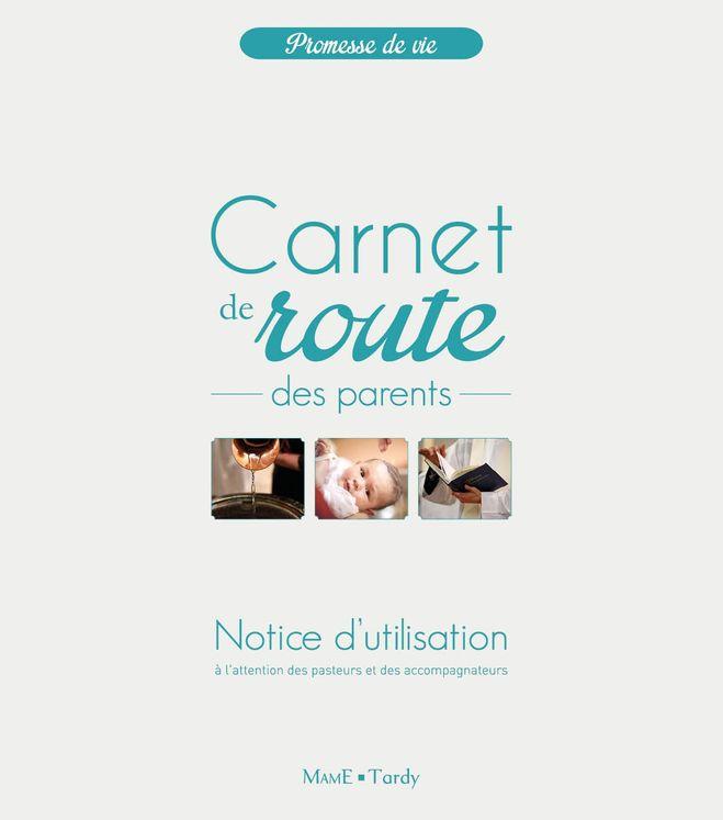 Notice d´utilisation du carnet de route des parents