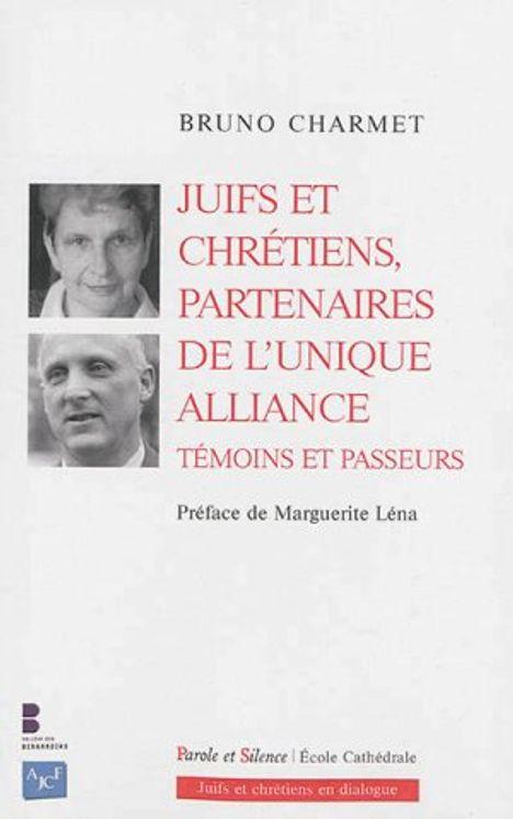 Juifs et chrétiens partenaires de l´unique alliance