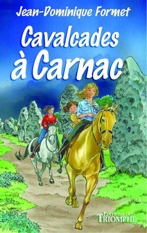 Les cavalcades de Prune 7 - Cavalcades à Carnac