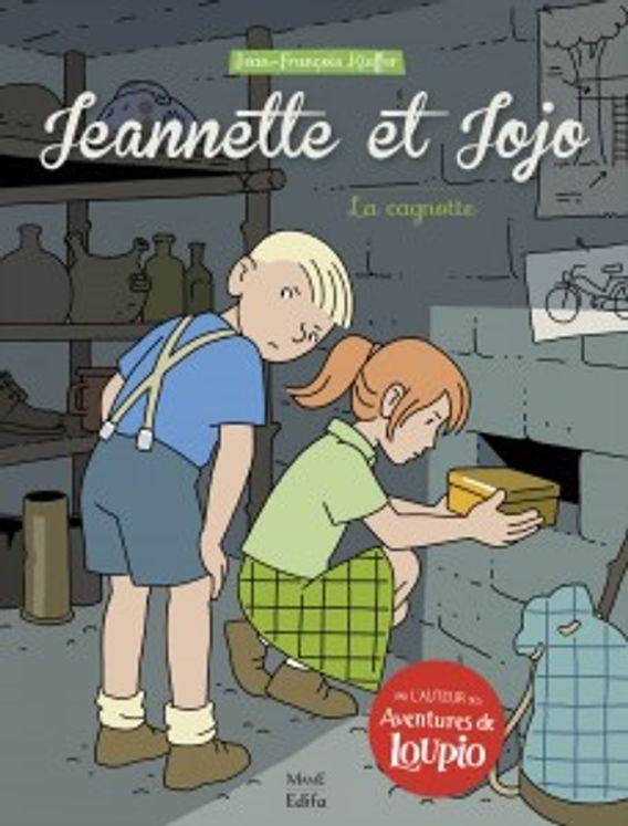 Jeannette et Jojo Tome 3 - La cagnotte