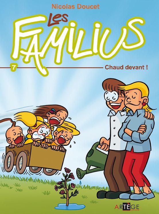 Les Familius, Chaud devant ! -  Tome 7