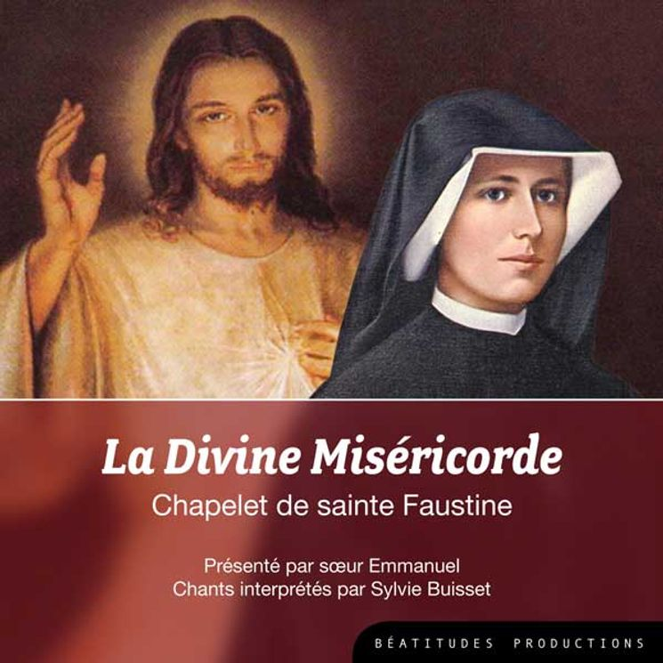 La Divine Miséricorde Chapelet de sainte Faustine CD