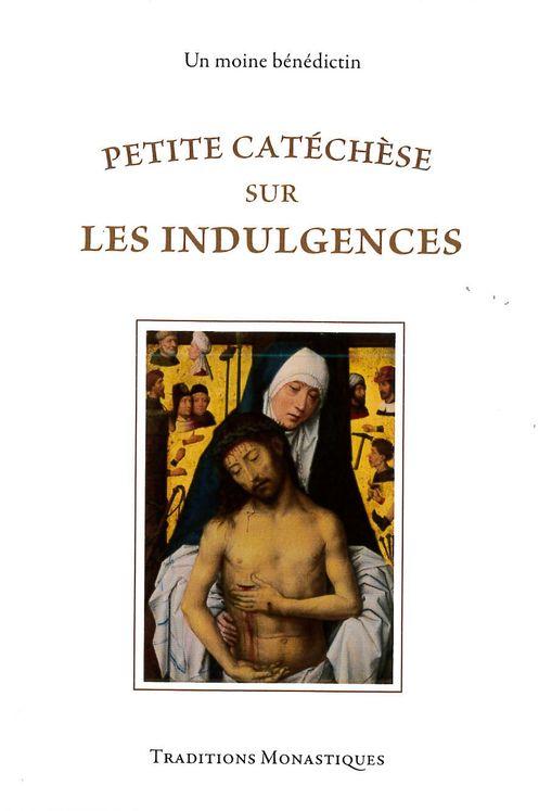 Petite catéchèse sur les indulgences