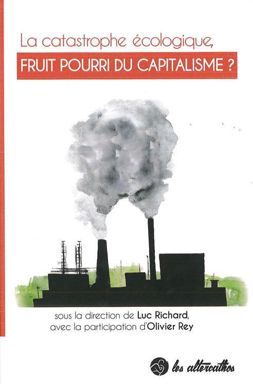 La catastrophe écologique, fruit pourri du capitalisme ?