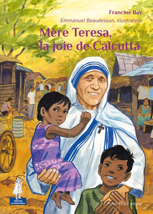 Mère Teresa, la joie de Calcutta - Petits pâtres