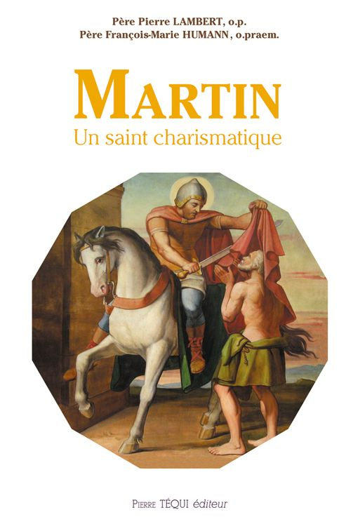 Martin - Un saint charismatique