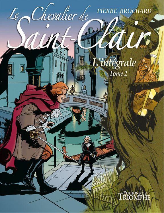 Le Chevalier de Saint-Clair L'intégrale tome 2