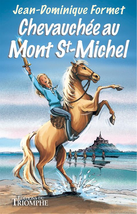 Les cavalcades de Prune 8 - Chevauchée au Mont Saint-Michel