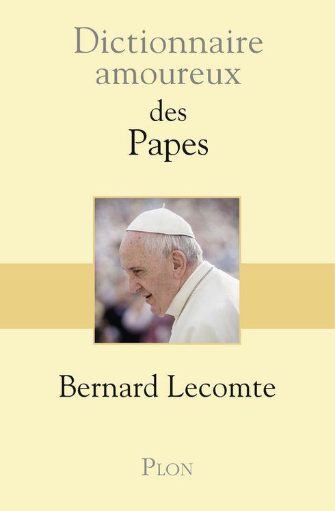 Dictionnaire amoureux des papes